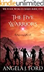 The Five Warriors (The Four Worlds Se...