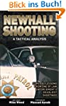 Newhall Shooting: A Tactical Analysis...