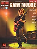 Gary Moore - Guitar Play-Along Volume 139 (Book & Online Audio)