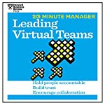 20 Minute Manager: Leading Virtual Teams |  Harvard Business Review