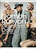Damon Runyon Guys and Dolls: and Other Stories