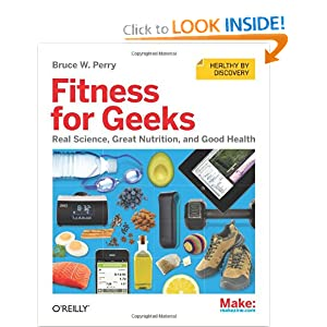 Fitness for Geeks - Bruce W. Perry