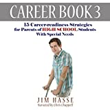 img - for Career Book 3: 15 Career-readiness Strategies for Parents of High School Students with Special Needs: Career-readiness Series, Volume 3 book / textbook / text book