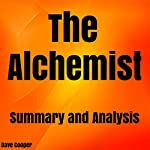 The Alchemist: by Paulo Coelho | Summary & Analysis | Dave Cooper