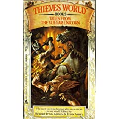 Tales From the Vulgar Unicorn (Thieves' World, Book 2) by Robert Lynn Asprin and Lynn Abbey