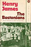The Bostonians;: A novel (0815203470) by Henry James
