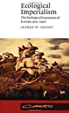 img - for Ecological Imperialism: The Biological Expansion of Europe, 900-1900 (Canto) by Crosby, Alfred W. published by Cambridge University Press (1993) Paperback book / textbook / text book