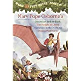 Magic Tree House Boxed Set, Books 1-4: Dinosaurs Before Dark, The Knight at Dawn, Mummies in the Morning, and Pirates Past Noon ~ Mary Pope Osborne
