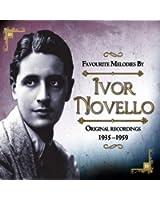 Favourite Melodies By Ivor Novello Original recordings 1935 -1959