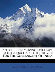 ... India: Charles Wood (1st visct. Halifax.): 9781173568405: Amazon.com