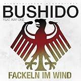 """Fackeln im Windvon """"Bushido feat. Kay One"""""""