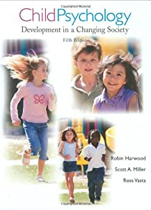 Child Psychology: Development in a Changing Society