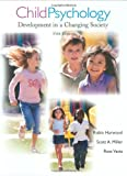 img - for Child Psychology: Development in a Changing Society book / textbook / text book