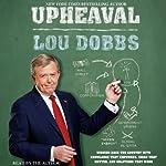 Upheaval | Lou Dobbs