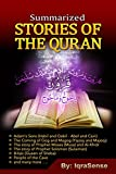 Summarized Stories of the Quran: Based on the Narrations of Ibn Al-Kathir