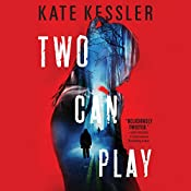 Two Can Play: An Audrey Harte Novel, Book 2   Kate Kessler