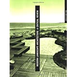 Modern Landscape Architecture: A Critical Review ~ Marc Treib