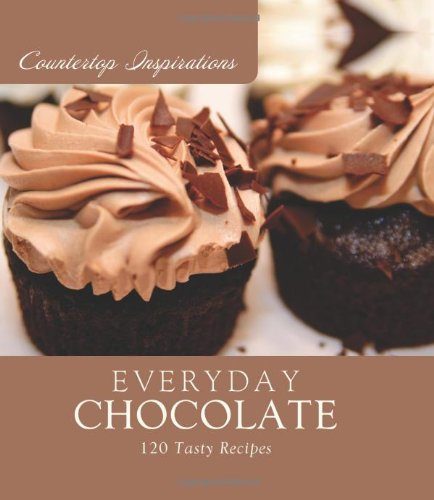 Everyday Chocolate (Countertop Inspirations) Barbour Publishing Inc.