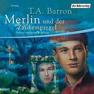 Merlin und der Zauberspiegel (Folge 4) Hörbuch