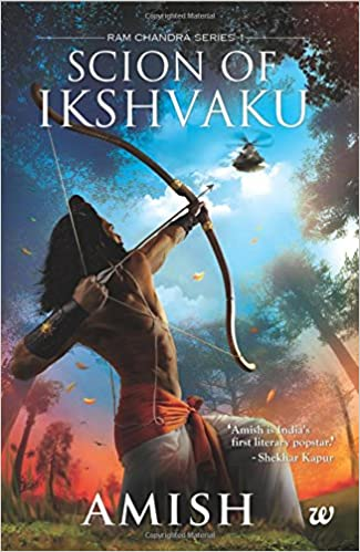 Scion of Ikshvaku by Amish Tripathi  Free PDF Download, Read Ebook Online