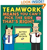 Teamwork Means You Can't Pick the Side that's Right (Dilbert Collections)