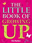 The Little Book of Growing Up