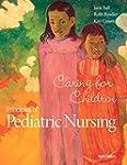 Principles of Pediatric Nursing: Cari...