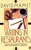 Writing in Restaurants (0140089810) by David Mamet