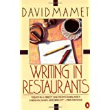 Writing in Restaurants ~ David Mamet