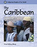 img - for Indigenous Peoples of the World - The Caribbean book / textbook / text book