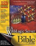 img - for BEA Weblogic Server Bible book / textbook / text book