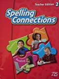 img - for Spelling Connections (Teacher Edition; 2) book / textbook / text book