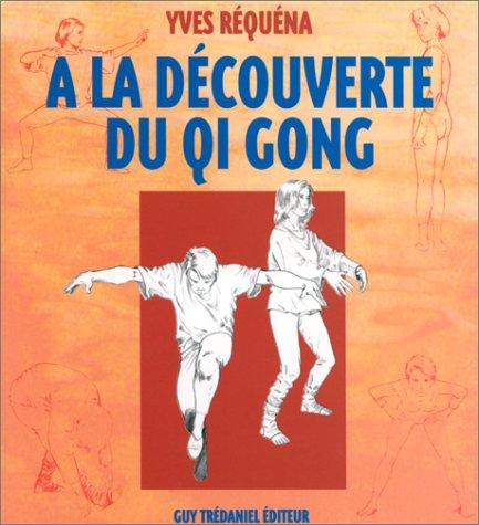 À la découverte du Qi gong