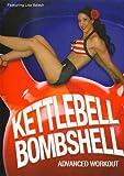 Kettlebell Bombshell Advanced Kettle Bell Workout [Import]