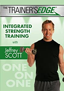 The Trainer's Edge: Integrated Strength Training