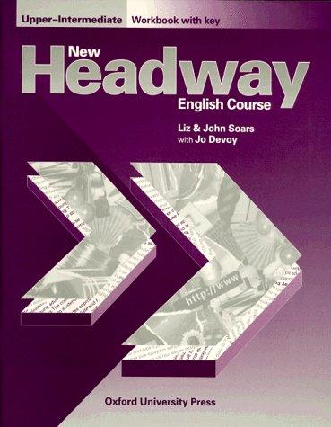 New Headway. English Course. Upper-Intermediate Workbook with Key