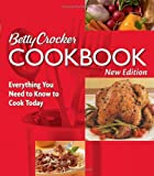 Betty Crocker Cookbook: Everything You Need to Know to Cook Today (0764568779) by Betty Crocker Editors