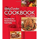 Betty Crocker Cookbook: Everything You Need to Know to Cook Today, New Tenth Edition ~ Betty Crocker