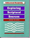 img - for Exploring Scriptural Sources (Rediscovered Discipleship) book / textbook / text book