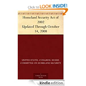 Homeland Security  2002 on Homeland Security Act Of 2002 Updated Through October 14  2008  United