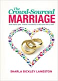 The Crowd-Sourced Marriage