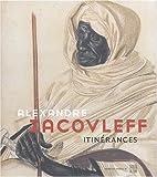 img - for Alexandre Iacovleff: Itin rances book / textbook / text book