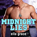 Midnight Lies: Wildfire Series, Book 2 (       UNABRIDGED) by Ella Grace Narrated by Marguerite Gavin