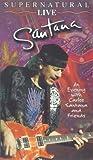 Santana: Supernatural - Live [VHS]