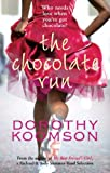 The Chocolate Run - Dorothy Koomson