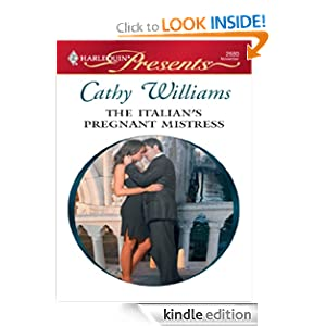 The Italian's Pregnant Mistress (Harlequin Presents) Cathy Williams