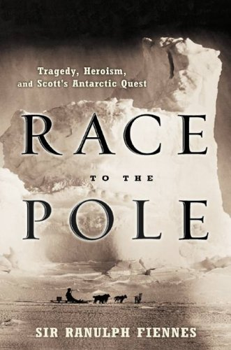 RACE-TO-POLE-TRAGEDY-HEROISM-AND-SCOTT-039-S-ANTARCTIC-QUEST-By-Ranulph-NEW