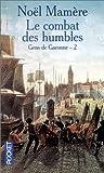 echange, troc Noël Mamère - Gens de Garonne, tome 2 : Combat des humbles