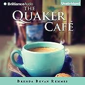 The Quaker Café | [Brenda Bevan Remmes]