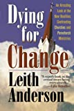 Dying for Change (1556616651) by Anderson, Leith